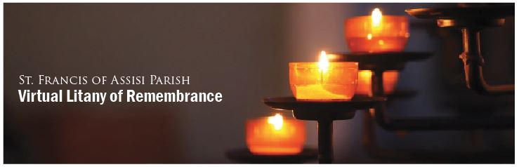 Virtual Litany of Remembrance at St. Francis